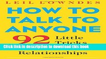 [Popular] Books How to Talk to Anyone: 92 Little Tricks for Big Success in Relationships Free