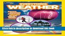 [Download] National Geographic Kids Everything Weather: Facts, Photos, and Fun that Will Blow You