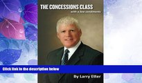 Big Deals  The Concessions Class: With a Few Condiments  Best Seller Books Best Seller