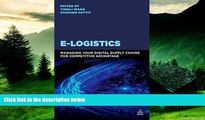 READ FREE FULL  E-Logistics: Managing Your Digital Supply Chains for Competitive Advantage  READ