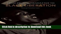 [Popular] Books From #BlackLivesMatter to Black Liberation Free Online