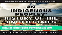 [Popular] Books An Indigenous Peoples  History of the United States (ReVisioning American History)
