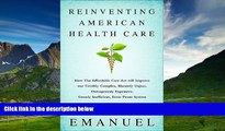 Full [PDF] Downlaod  Reinventing American Health Care: How the Affordable Care Act will Improve