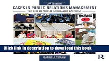 [Download] Cases in Public Relations Management: The Rise of Social Media and Activism Hardcover