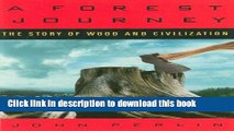 [Popular] A Forest Journey: The Story of Wood and Civilization: The Story of Woods and