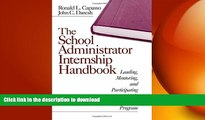 FAVORIT BOOK The School Administrator Internship Handbook: Leading, Mentoring, and Participating