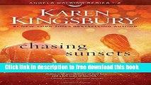 [Popular] Books Chasing Sunsets: A Novel (Angels Walking) Full Online