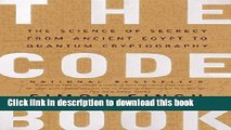 [Popular] Books The Code Book: The Science of Secrecy from Ancient Egypt to Quantum Cryptography