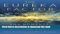 [PDF] The Eureka Factor: Aha Moments, Creative Insight, and the Brain Reads Full Ebook