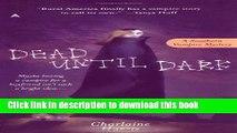[Popular] Books Dead Until Dark  (Sookie Stackhouse/True Blood, Book 1) Free Online