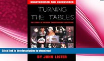 Free [PDF] Downlaod  Turning the Tables: The Story of Extreme Championship Wrestling  FREE BOOOK