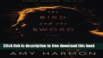 [Popular] Books The Bird and the Sword Full Online