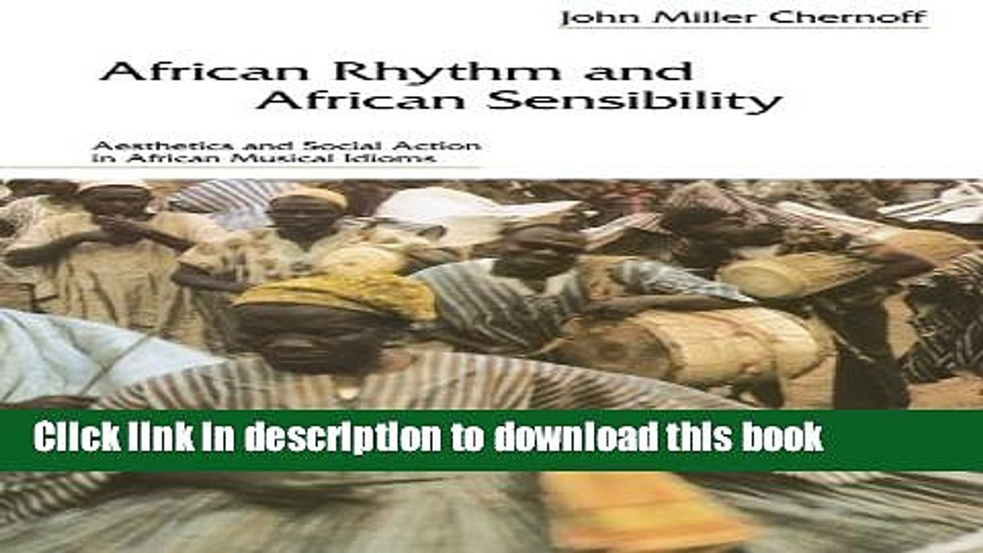 [Popular] African Rhythm and African Sensibility: Aesthetics and Social Action in African Musical