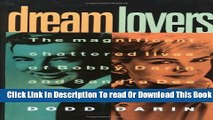 [Download] Dream Lovers: The Magnificent Shattered Lives of Bobby Darin and Sandra Dee - by Their