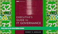 Big Deals  Executive s Guide to IT Governance: Improving Systems Processes with Service