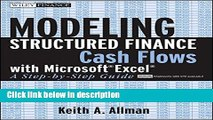 [PDF] Modeling Structured Finance Cash Flows with Microsoft?Excel: A Step-by-Step Guide Book Online
