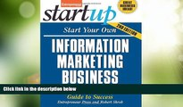 Big Deals  Start Your Own Information Marketing Business: Your Step-By-Step Guide to Success