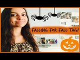 Falling for Fall  TAG!
