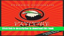 Title : [PDF] Catastrophic Failure: Blindfolding America in the Face of Jihad E-Book Online