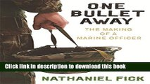 [Popular] One Bullet Away: The Making of a US Marine Officer Paperback OnlineCollection