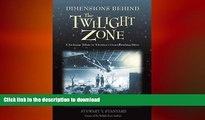 READ book  Dimensions Behind the Twilight Zone: A Backstage Tribute to Television s
