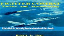 PDF] Fighter Combat: Tactics and Maneuvering Full Online