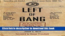 [Popular] Books Left of Bang: How the Marine Corps  Combat Hunter Program Can Save Your Life Full