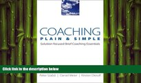 EBOOK ONLINE  Coaching Plain   Simple: Solution-focused Brief Coaching Essentials (Norton
