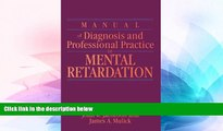 Must Have  Manual of Diagnosis and Professional Practice in Mental Retardation  READ Ebook Full