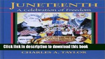 [Popular Books] Juneteenth: A Celebration of Freedom Free Online