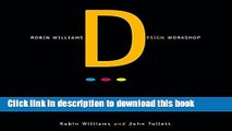 [Popular] Robin Williams Design Workshop Kindle Free