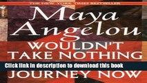 [Download] Wouldn t Take Nothing for My Journey Now Paperback Online