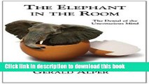 The Elephant in the Room Silence and Denial in Everyday Life