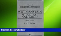complete  Wittgenstein: Meaning and Mind: Meaning and Mind, Volume 3 of an Analytical Commentary