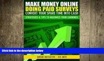 Free [PDF] Downlaod  Make Money Online Doing Paid Surveys - Convert Your Spare Time Into Cash -