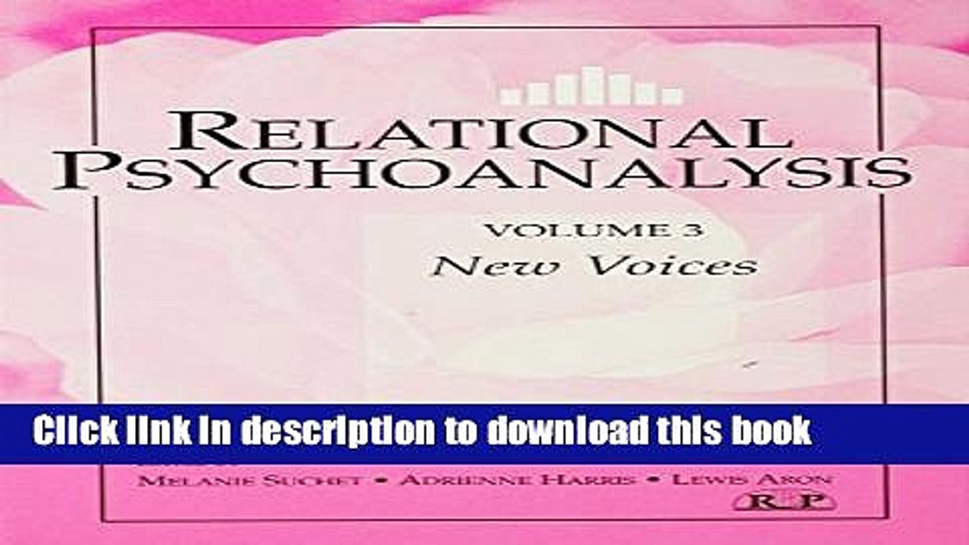 Relational Psychoanalysis, Volume 3: New Voices (Relational Perspectives Book Series)