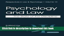 [Popular Books] Psychology and Law: The State of the Discipline (Perspectives in Law   Psychology)