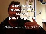 VIDEO. Axel Bauer vous attend ce soir à Darc pour le guérir