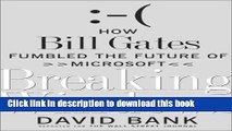 [Popular] Breaking Windows: How Bill Gates Fumbled the Future of Microsoft Paperback Online