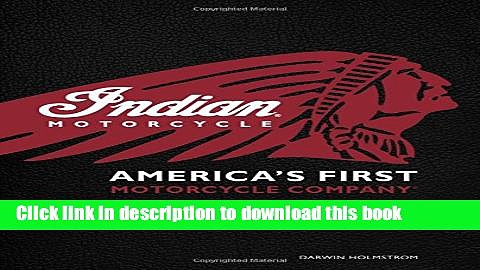 [Popular] Indian Motorcycle(R): America s First Motorcycle Company Paperback Collection
