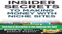 [Download] Insider Secrets To Making Money With Niche Sites Hardcover Online