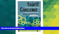 READ FREE FULL  The Yearly Productivity Challenge: Keep Your Eyes On The Prize And Accomplish Your