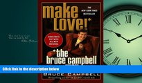 Choose Book Make Love the Bruce Campbell Way