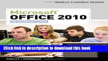 [Download] Microsoft Office 2010: Introductory (Shelly Cashman Series(r) Office 2010) by Shelly,