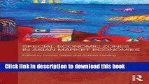 [Popular] Special Economic Zones in Asian Market Economies Kindle Collection