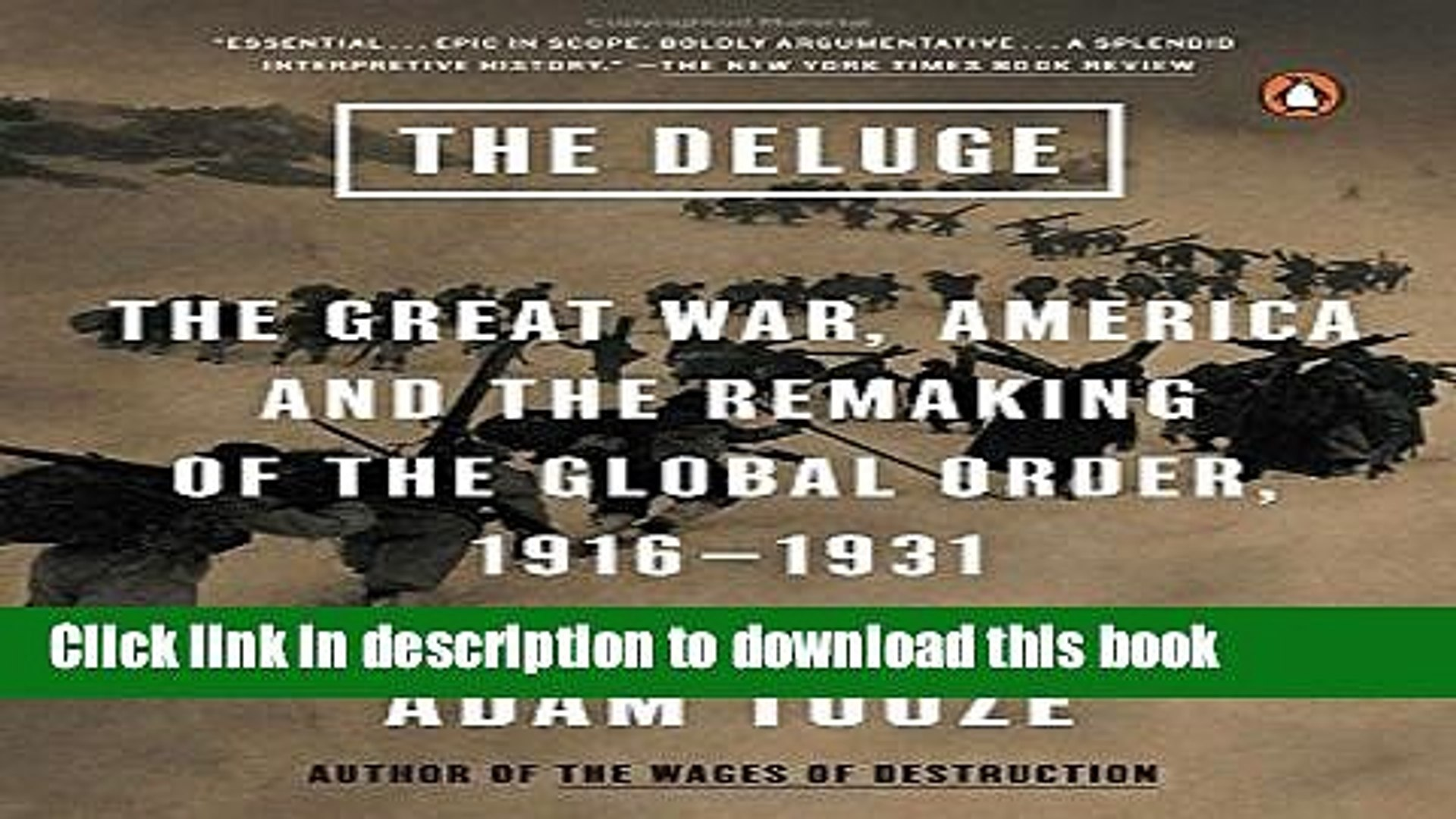 [Popular] The Deluge: The Great War, America and the Remaking of the Global Order, 1916-1931