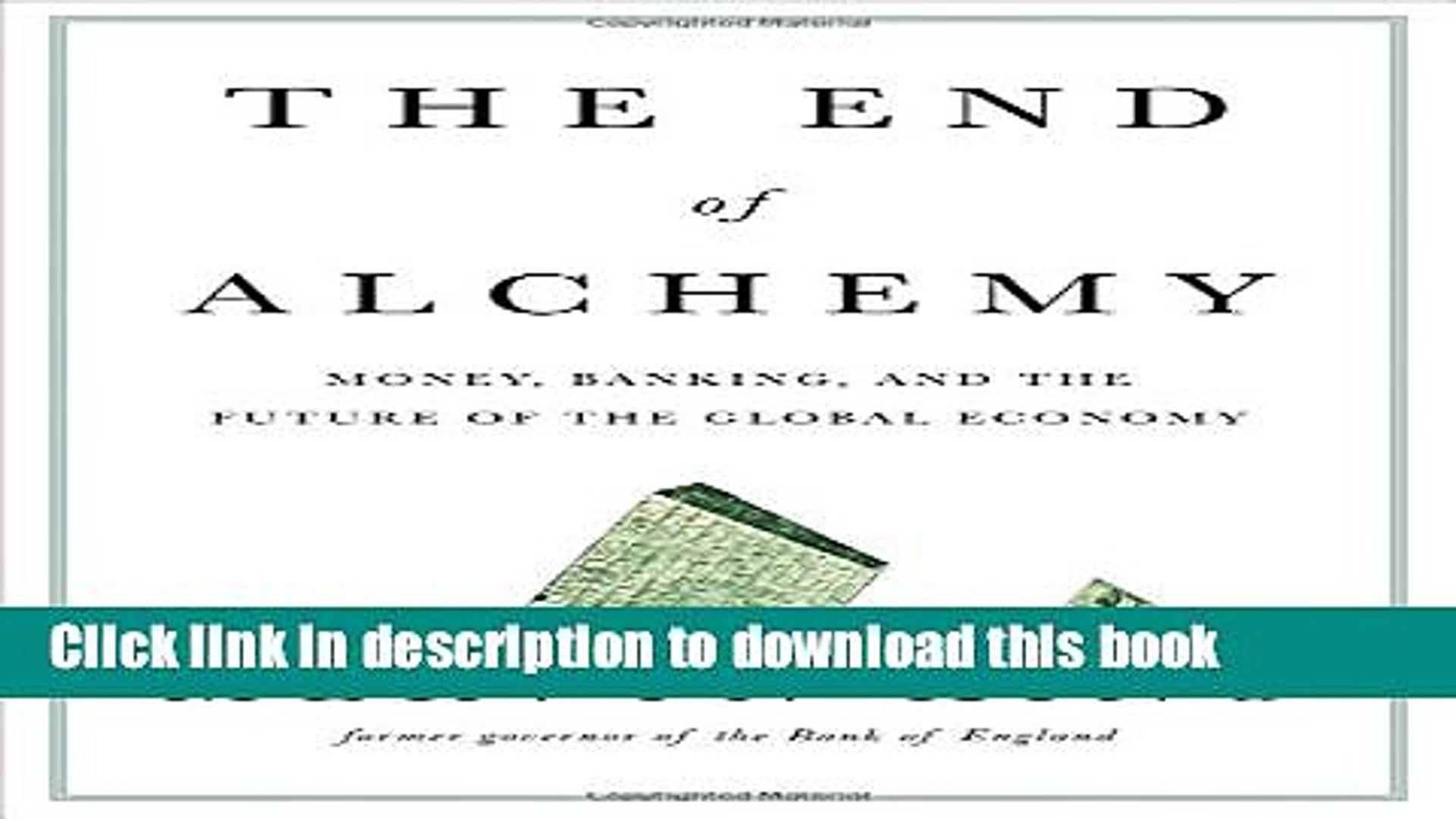 [Popular] The End of Alchemy: Money, Banking, and the Future of the Global Economy Kindle Online