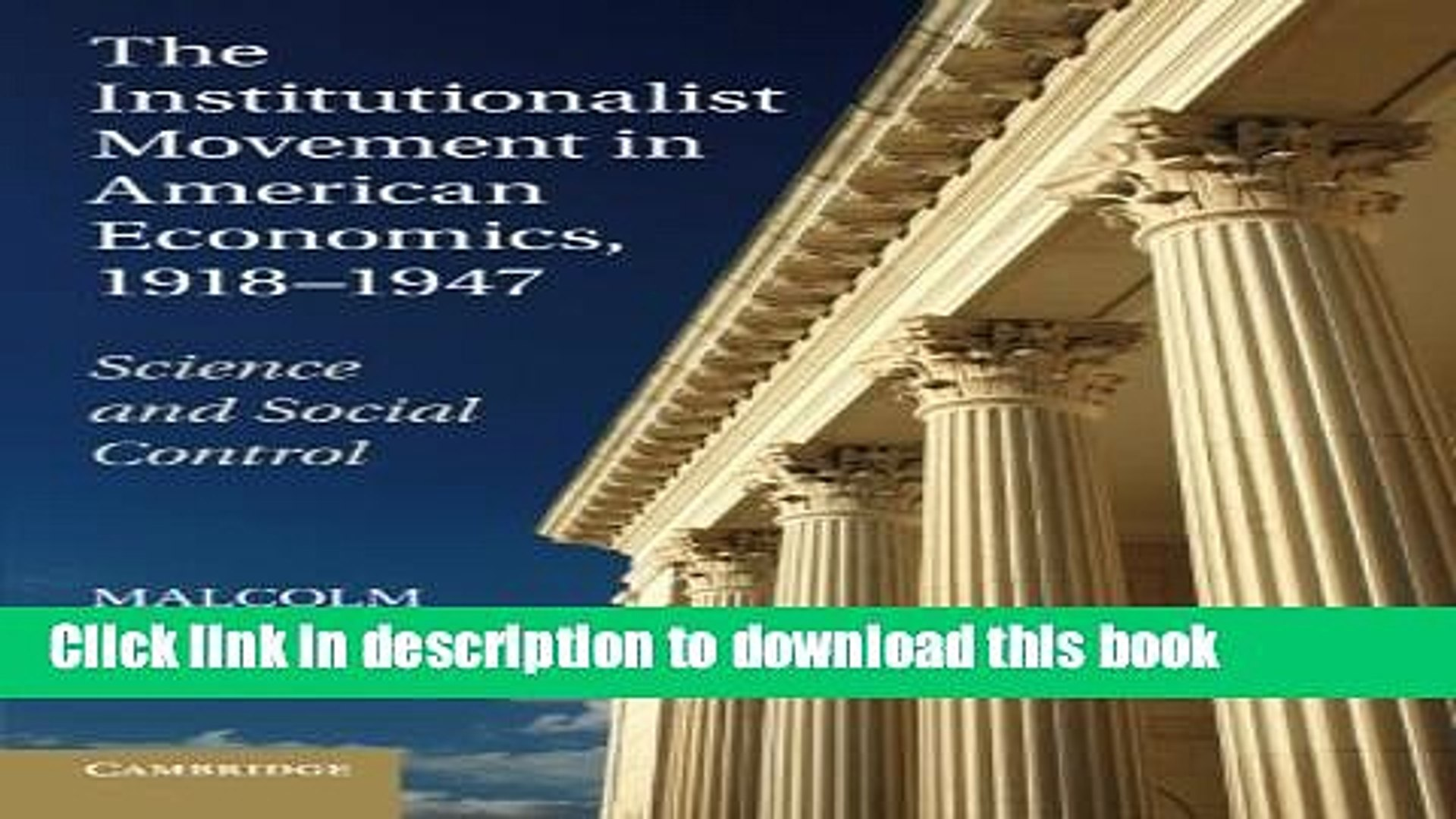 [Popular] The Institutionalist Movement in American Economics, 1918-1947: Science and Social