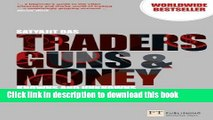 [Popular] Traders, Guns and Money: Knowns and Unknowns in the Dazzling World of Derivatives (3rd