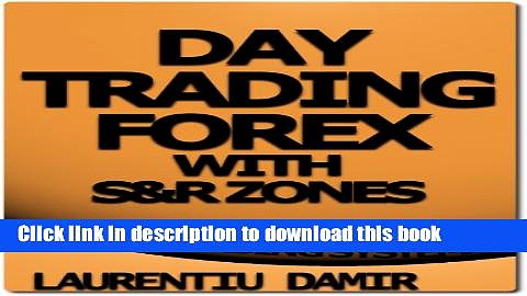 [Popular] Day Trading Forex with S R Zones – Forex Trading System Paperback Free